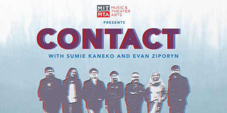 Contact with Sumie Kaneko and Evan Ziporyn tickets