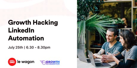 Growth Hacking LinkedIn Automation Tickets