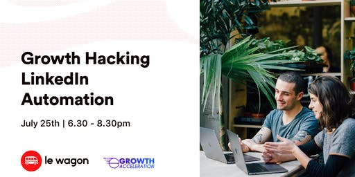 Growth Hacking LinkedIn Automation