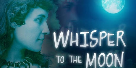 Whisper to the Moon CANCELLED tickets
