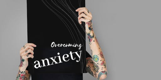 September  - Weekend Retreat - Overcoming Anxiety