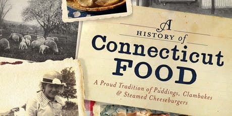 Four Centuries of CT Food to be Parsed at Pardee-Morris House tickets
