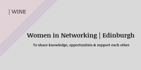 Women in Networking Edinburgh- WiNE & eteaket tickets