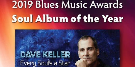 DAVE KELLER BAND ~Fueled by his love of deep Southern soul and blues music tickets
