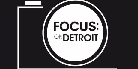 Focus: On Detroit Photography Festival  tickets