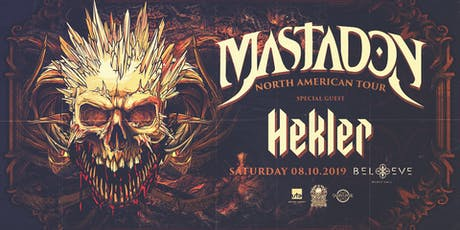 Mastadon with Hekler | IRIS ESP101 Learn to Believe | Saturday August 10 tickets