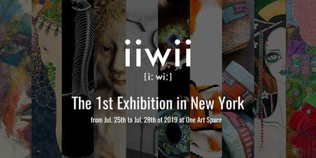 iiwii - The 1st Exhibition in New York  Exclusive Opening Reception tickets