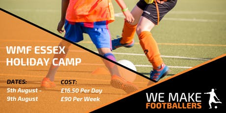 We Make Footballers Essex Summer Holiday Football Camp tickets