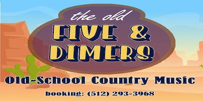 The Old Five & Dimers Honky Tonk Dance Party @ Cigar Vault in Buda TX