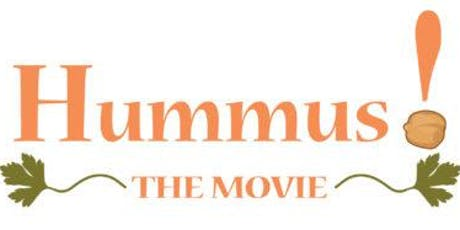 Hummus! the Movie tickets