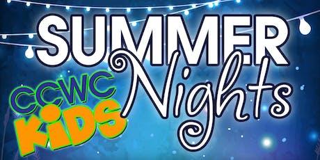 """CCWC Kids """"Summer Nights"""" tickets"""