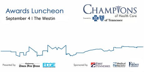 2019 Champions of Health Care Awards Luncheon tickets