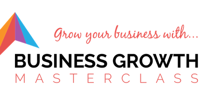 Business Growth Masterclass Series