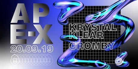 Ape-X presents Krystal Klear & Cromby tickets