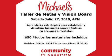 Taller de Metas y Vision Board, Michaels Store billets