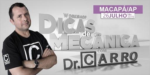 WORKSHOP DR CARRO 2019 - MACAPÁ - AP - 26/07 19hs