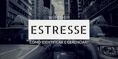 II WORKSHOP - Gestão do ESTRESSE