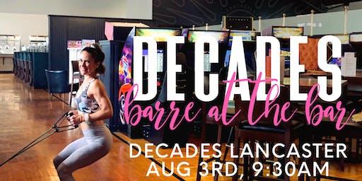 Decades Barre at the Barre