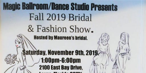 Fall 2019 Bridal & Fashion Show hosted by Maureen's Bridal