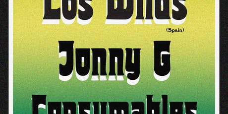 Los Wilds (Spain) / Jonny G / Consumables tickets