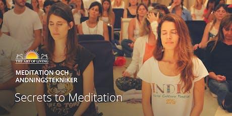"""Secrets to Meditation"" i Stockholm tickets"