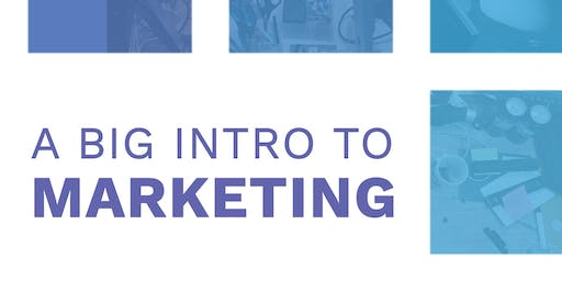 A Big Intro to Marketing