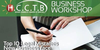 Hispanic Chamber Business Workshop - New Business mistakes to avoid