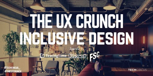 UX Crunch: Inclusive Design and Accessibility