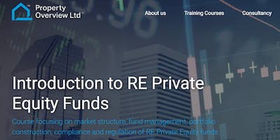 Introduction to RE Private Equity Funds - short course