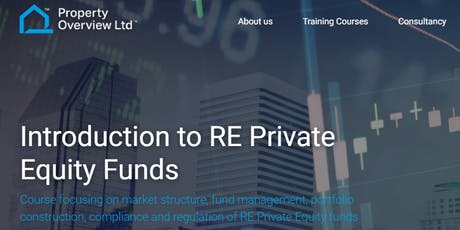 Introduction to RE Private Equity Funds - short course tickets