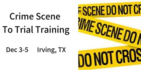 From Crime Scene to Trial Training tickets