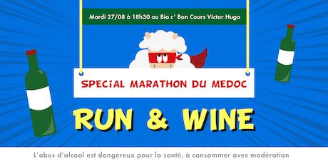 RUN & WINE spécial Marathon du Médoc billets
