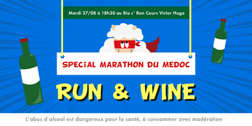 RUN & WINE spécial Marathon du Médoc