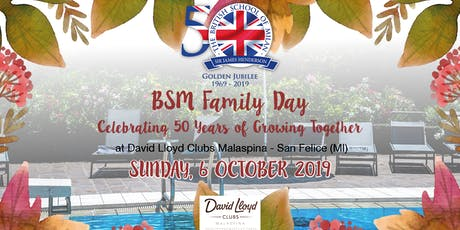 BSM Family Day 2019 - Celebrating 50 Years of Growing Together biglietti