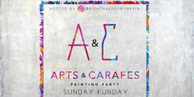 ChoseLife Presents: Arts & Carafes 2 Ft. RightHalfofMyBrain