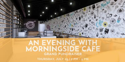 An Evening with Morningside Cafe: Grand Fundraiser