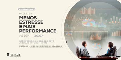 [RIBEIRÃO PRETO/SP] Menos estresse e mais performance - 30/07