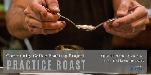 Cincinnati Community Coffee Roasting Project: Practice Roast