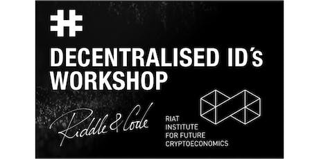 DECENTRALISED IDS AUTHENTICATION & ACCESS WORKSHOP tickets