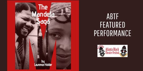 Atlanta Black Theatre Festival - M: The Mandela Saga tickets