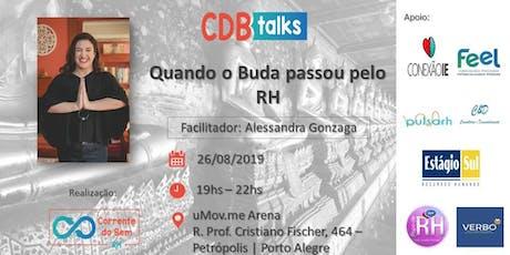 CDB Talks - Quando o Buda passou pelo RH ingressos