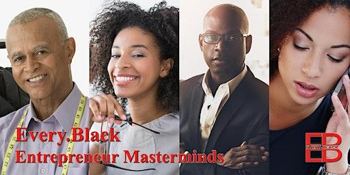Every.Black Motivational Entrepreneur Masterminds