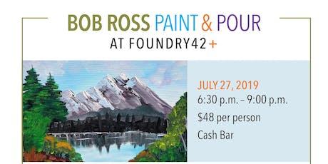 Bob Ross Paint & Pour tickets
