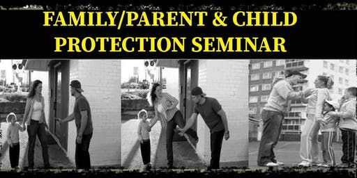 Family/Parent & Child Protection Seminar