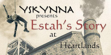 Yskynna presents - 'Estah's Story' tickets