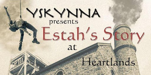 Yskynna presents - 'Estah's Story'
