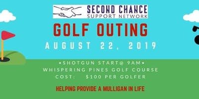 Second Chance  Support Network  Golf Outing