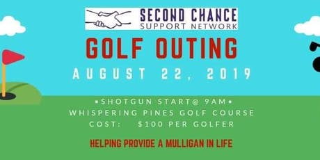 Second Chance  Support Network  Golf Outing tickets
