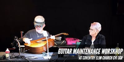 Guitar Maintenance Workshop And Setups
