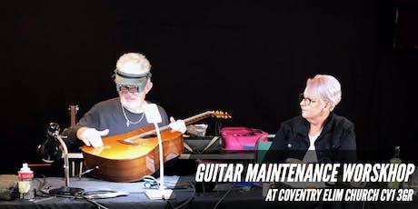 Guitar Maintenance Workshop And Setups tickets